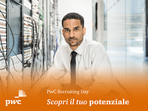 Scopri il tuo potenziale - PwC Recruiting Day