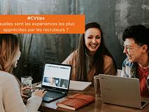 #CVtips | Les expériences universitaires appréciées par les recruteurs