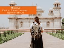 #Erasmus | Partir en Erasmus : voyager, apprendre, vivre !