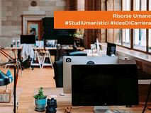 #StudiUmanistici #IdeeDiCarriera | Risorse Umane