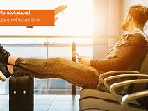 #MundoLaboral | Prácticas en el extranjero: ofertas de prácticas en Europa y en todo el mundo