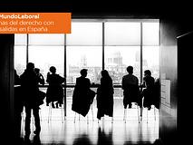 #MundoLaboral | Las ramas del derecho con más salidas en España