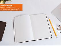 #MundoLaboral | Trabajo en Marketing: titulación, requisitos, consejos, remuneración