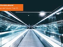 #MundoLaboral | Carreras del futuro: Top 10