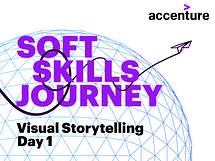 Soft Skills Journey: Visual Storytelling - Day 1