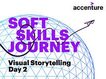 Soft Skills Journey: Visual Storytelling - Day 2
